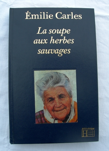 emilie carles,une soupe aux herbes sauvages,terroir,montagne,souvenirs