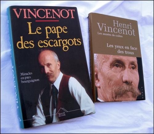 henri vincenot,le pape des escargots,les yeux en face des trous...,bourgogne,anarchie,terroir,régionalisme